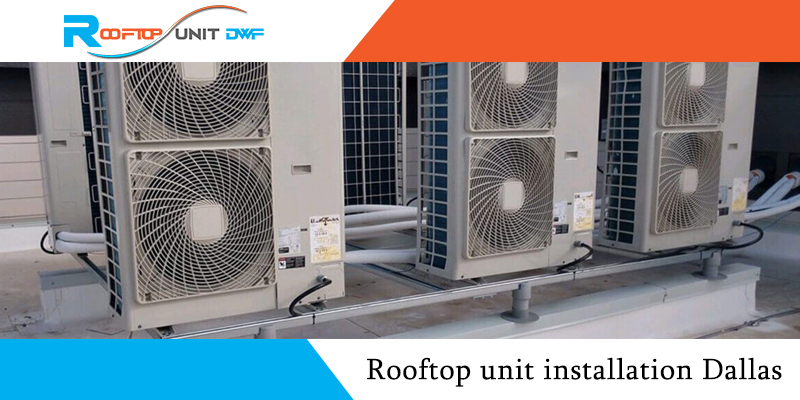 How to Make your Rooftop Unit Last Longer