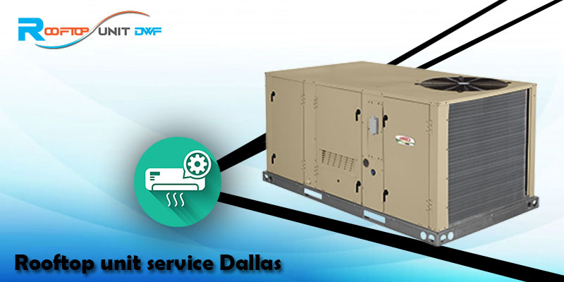 How to Avoid Expensive Rooftop Unit Repair in Dallas